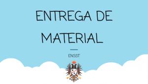 ENTREGA DE MATERIAL