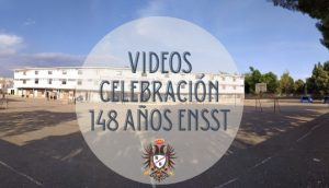 VIDEOS CELEBRACIÓN 148 AÑOS ENSST